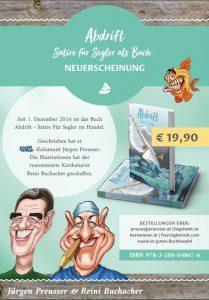 Segel-Satire Abdrift, Jürgen Preusser und Reini Buchacher