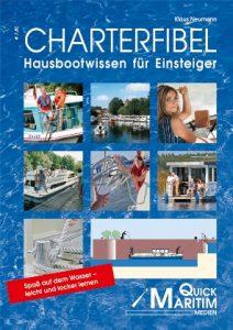 Charterfibel - Hausbootwissen für Einsteiger