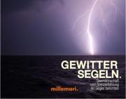 GewitterSegeln: Seemannschaft und Grenzerfahrung. 40 Segler berichten, Thomas Käsbohrer
