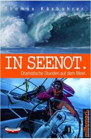 In Seenot: Dramatische Stunden auf dem Meer