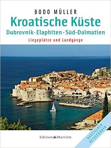Bodo Müller Kroatische Küste - Süd Dalmatien, Elaphiten, Dubrovnik