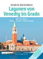 Lagunen von Venedig bis Grado
