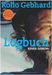 Logbuch eines Lebens - Rollo Gebhard