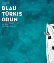Mareike Guhr, Blau, Türkis, Grün