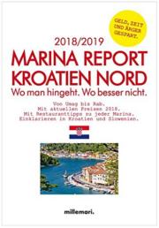 Marina Report Kroatien Nord: Wo man hingeht. Wo besser nicht. millemari Verlag.