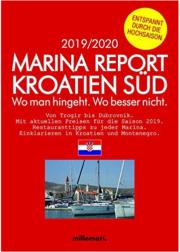 Marina Report Kroatien Süd.: Wo man hingeht. Wo besser nicht. Von Trogir bis Dubrovnik. Millemari Verlag.