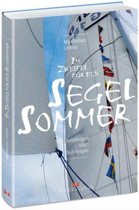 """Max Leßner - """"Im Zweifel für den Segelsommer"""""""