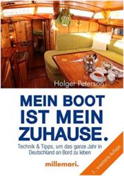 Mein Boot ist mein Zuhause: Technik und Tipps, um in Deutschland an Bord zu leben