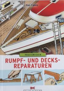 Rumpf- und Decksreparaturen, Reparaturen selbstständig erledigen