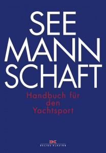 Seemannschaft, Handbuch für den Yachtbuch