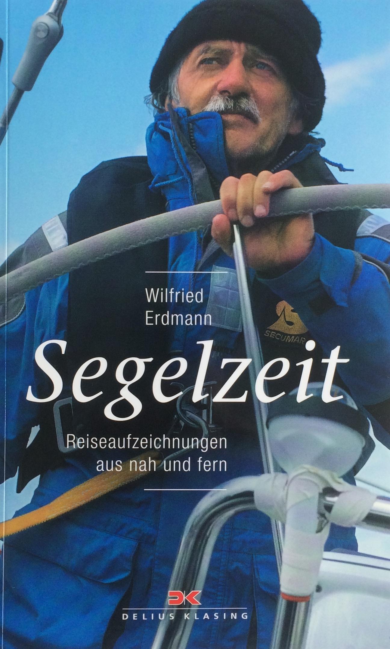 Seglerjahre, Segelzeit, Wilfried Erdmann