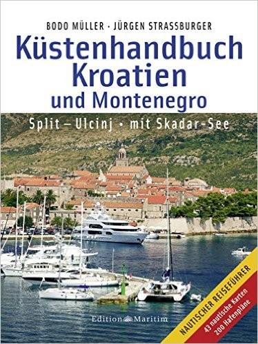 Küstenhandbuch Kroatien Montenegro Bodo Müller und Jürgen Strassburger